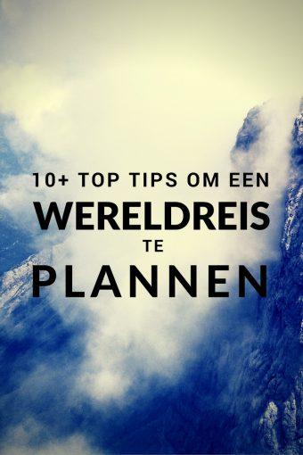 Een wereldreis plannen? 10 Beste Tips Voor Het Plannen Van Een Wereldreis.
