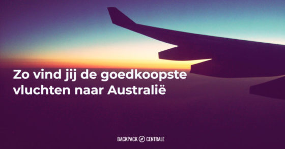 De Goedkoopste vluchten naar Australië vind je zo (2018 update)
