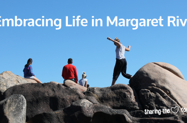 Embracing Life In Margaret River