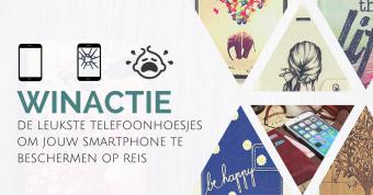 Win Actie: De Leukste Telefoonhoesjes Om Je Smartphone Te Beschermen Op Reis