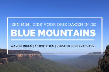 Blue Mountains: Een mini-gids voor dit aardse paradijs (+Tips)