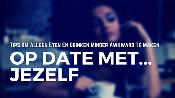Op Date Met Jezelf: Tips Om Alleen Eten & Drinken Minder Awkward Te Maken