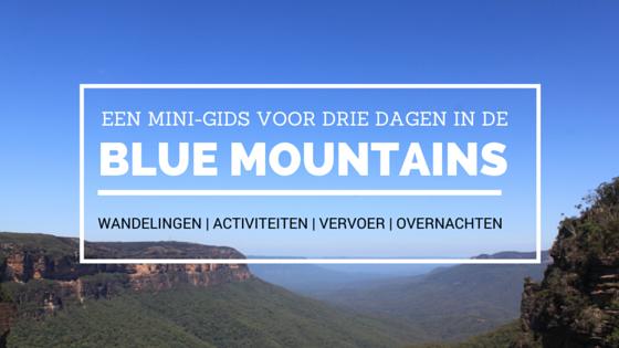 Een mini-gids voor drie dagen in de Blue Mountains