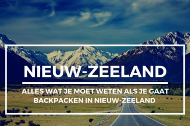 Backpacken in Nieuw-Zeeland: De Ultieme Voorbereiding