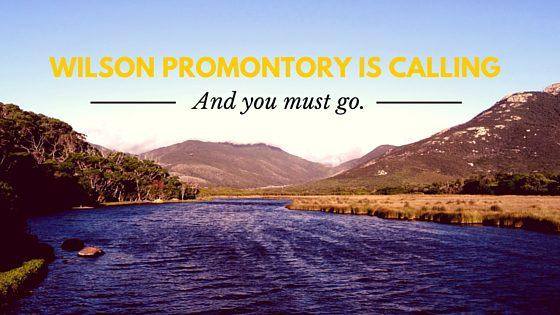 9 redenen dat je het Wilson Promontory National Park niet mag overslaan