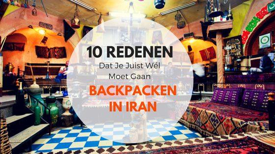 10 Redenen Dat Je Juist Wél Naar Iran Moet Gaan