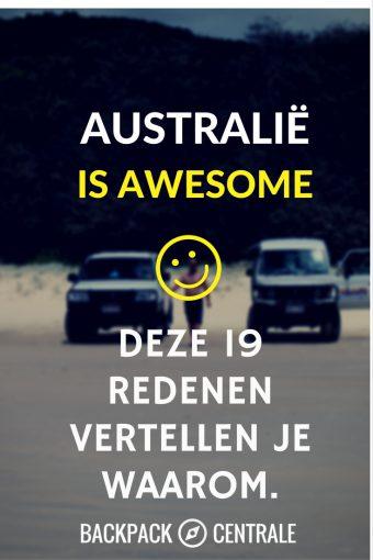Australië Is Awesome en Deze 19 Redenen Vertellen Je Waarom
