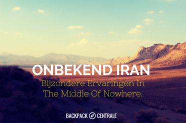Onbekend Iran: Bijzondere Ervaringen In The Middle Of Nowhere.