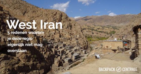 West Iran: 5 Redenen Waarom Je Deze Regio Niet Wilt Overslaan.