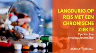Lang Op Reis Met Een Chronische Ziekte: Tips Van Een Ervaringsdeskundige