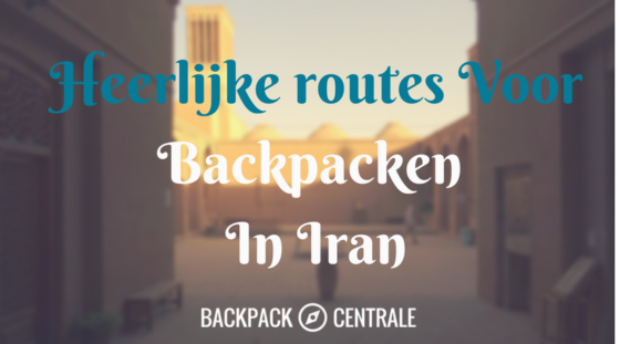 Routes Voor Backpacken Iran