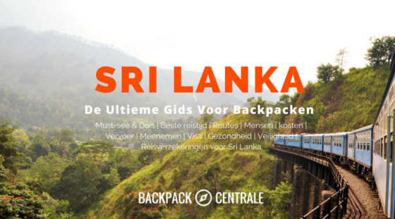 Backpacken in Sri Lanka: De Ultieme Gids Voor Backpackers