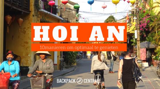 Hoi An: 10 Activiteiten Om Optimaal Te Genieten Van Dit Stukje Werelderfgoed