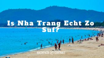 Kun Je Nha Trang Echt Beter Overslaan?