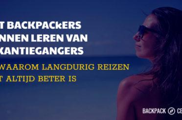 Wat backpackers kunnen leren van vakantiegangers (en waarom lang reizen niet altijd beter is)