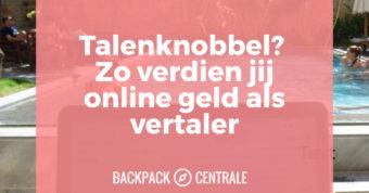 Online geld verdienen: reis de hele wereld rond als online vertaler