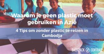 Waarom je geen plastic moet gebruiken in Azië: 4 eenvoudige tips om millieubewuster te reizen.